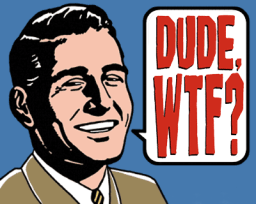 dude_wtf