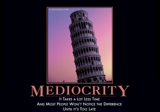 mediocritydemotivator